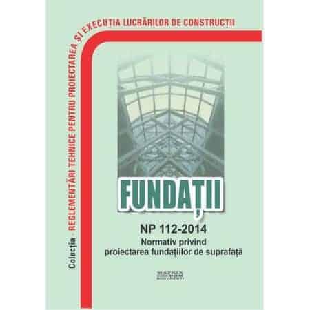 normativ NP112-2014 privind proiectarea fundatiilor de suprafata