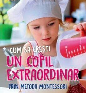 cum-sa-cresti-un-copil-extraordinar-prin-metoda-montessori-0-6-ani-tim-seldin-ed-a-ii-a_1_fullsize